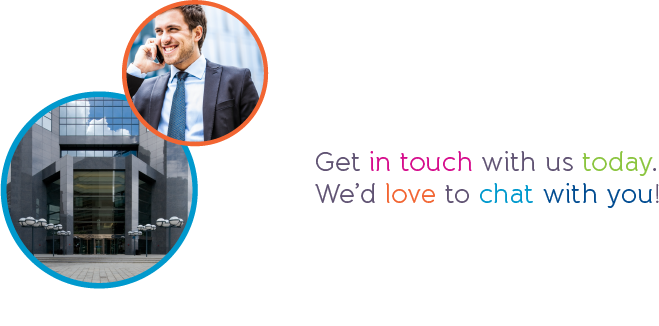 Get in touch with us today. We'd love to chat with you!