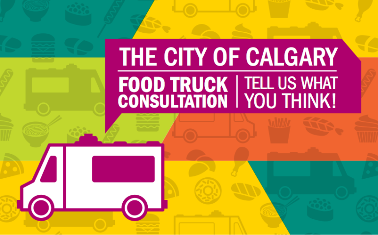 For The Last Two Years Food Trucks Have Roamed Calgary Streets Serving Up Their Fare Under A City Of Pilot Project In September Those Rules Were